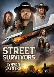 Выжившие: Подлинная история крушения самолёта группы Lynyrd Skynyrd / Street Survivors: The True Story of the Lynyrd Skynyrd Plane Crash