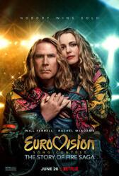 Музыкальный конкурс Евровидение: История группы Fire Saga / Eurovision Song Contest: The Story of Fire Saga