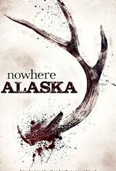 Потерянные на Аляске / Nowhere Alaska