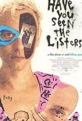 Вы видели списки? / Have You Seen the Listers?