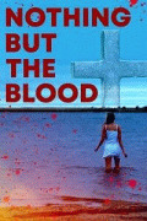 Ничего кроме крови / Nothing But the Blood