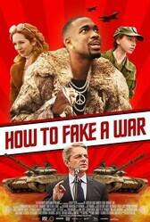 Как сымитировать войну (Как продать войну) / How to Fake a War
