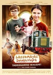 Детективное агентство Лассе и Майя: Тайна ограбления поезда / LasseMajas detektivbyrå - Tågrånarens hemlighet