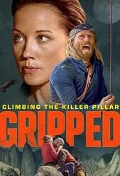 В когтях страха: Хребет-Убийца / Gripped: Climbing the Killer Pillar