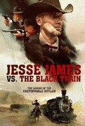Джесси Джеймс против Черного Поезда / Jesse James vs. The Black Train