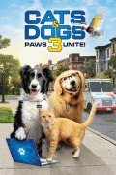 Кошки против собак 3: Лапы, объединяйтесь / Cats & Dogs 3: Paws Unite