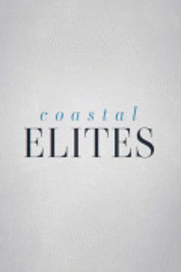Элиты побережья / Coastal Elites
