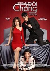 Подмена мужа (План расторжения) / Husband Swap (Ke Hoach Doi Chong)