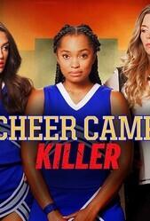 Убийца в лагере чирлидинга / Cheer Camp Killer