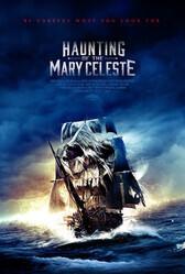 Призраки «Марии Целесты» / Haunting of the Mary Celeste