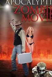 Еще один зомби-апокалипсис / Another Apocalyptic Zombie Movie
