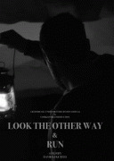 Отвернись и беги / Look the Other Way and Run