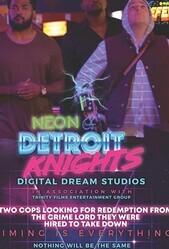 Неоновые рыцари Детройта / Neon Detroit Knights
