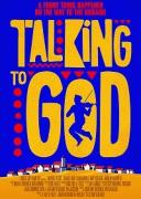 Общаясь с Богом / Talking to God