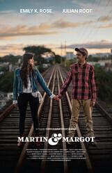 Мартин и Марго / Martin & Margot or There's No One Around You