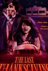 Последний День благодарения / The Last Thanksgiving
