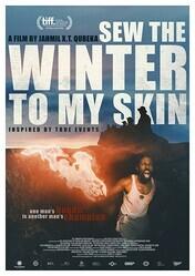 Пришей зиму к моей коже / Sew the Winter to My Skin