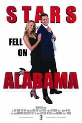 Звёзды упали на Алабаму / Stars Fell on Alabama