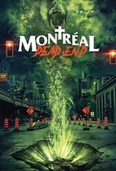 Монреальский конец света / Montreal Dead End