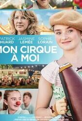 Мой собственный цирк / Mon cirque à moi