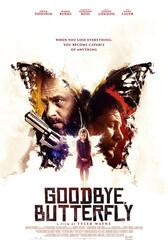 Прощай, Бабочка / Goodbye, Butterfly