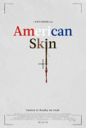 Американская кожа / American Skin