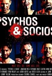 Психопаты и социопаты / Psychos & Socios