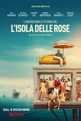 Невероятная история Острова роз