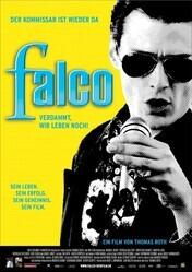 Фалько — Чёрт возьми, мы всё ещё живы! / Falco - Verdammt, wir leben noch!