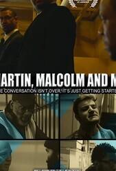История Джей Ди ЛОуренса: Мартин, МАлкольм и я / JD Lawrence's Martin, Malcolm & Me