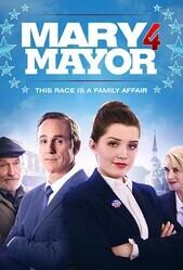Мэри за мэра / Mary for Mayor