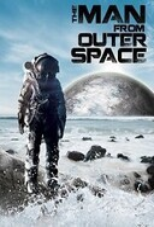 Человек из Открытого Космоса / The Man from Outer Space