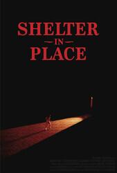 Укрытие на месте / Shelter in Place