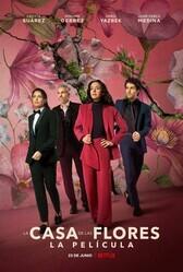 Дом цветов: Фильм / The House of Flowers: The Movie