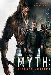 Миф: охотники на бигфута / Myth: Bigfoot Hunters
