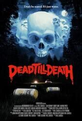 Мёртв до гробовой доски / Dead Till Death