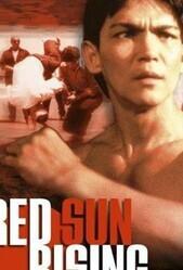 Восход Красного Солнца    / Red Sun Rising