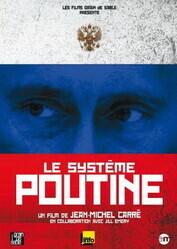 Система Путина    / Le système Poutine