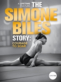 История Симоны Байлз: На Пути к Вершине / The Simone Biles Story: Courage to Soar