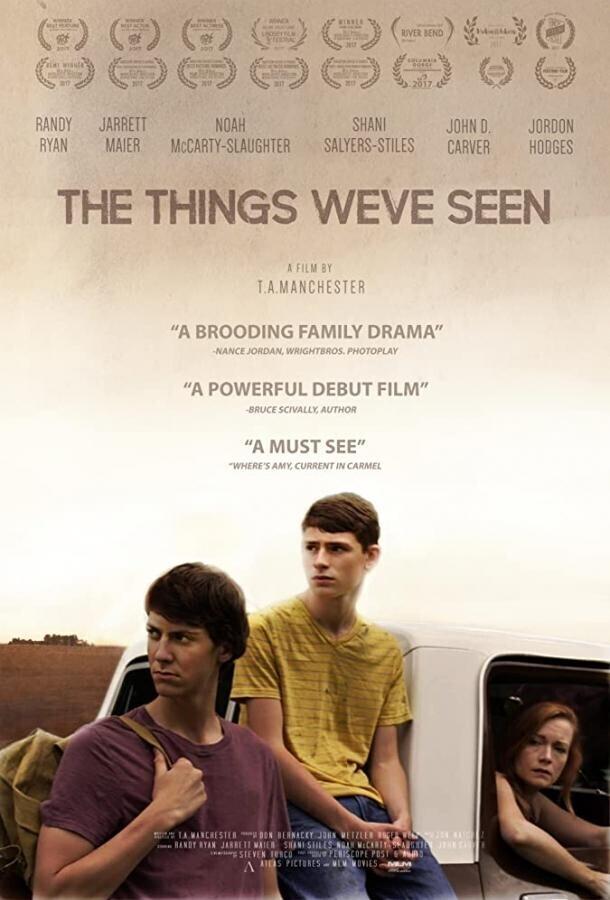 То, что мы видели / The Things We've Seen