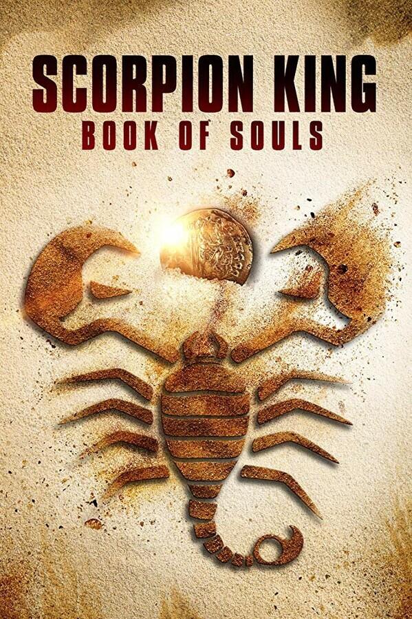 Царь Скорпионов: Книга Душ / The Scorpion King: Book of Souls