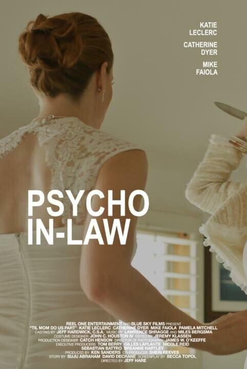 Теща-психопат / Psycho In-Law