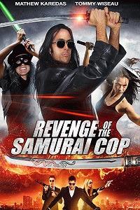 Месть полицейского-самурая / Revenge of the Samurai Cop