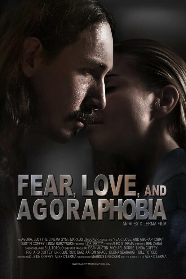 Страх, любовь и агорафобия / Fear, Love, and Agoraphobia