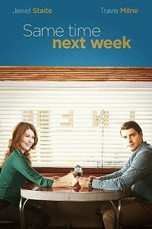 Там же, через неделю / Same Time Next Week