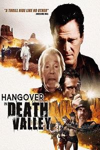 Похмелье в Долине Смерти / Hangover in Death Valley