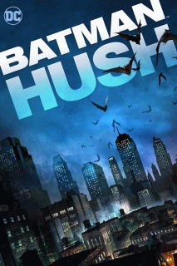 Бэтмен: Тихо! / Batman: Hush