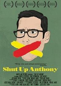 Заткнись, Энтони / Shut Up Anthony