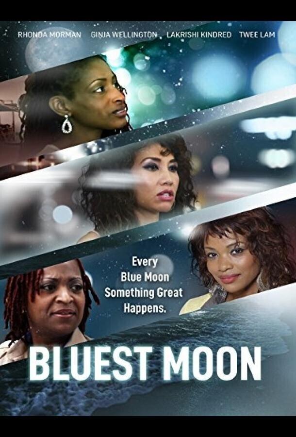 Голубая луна / Bluest Moon