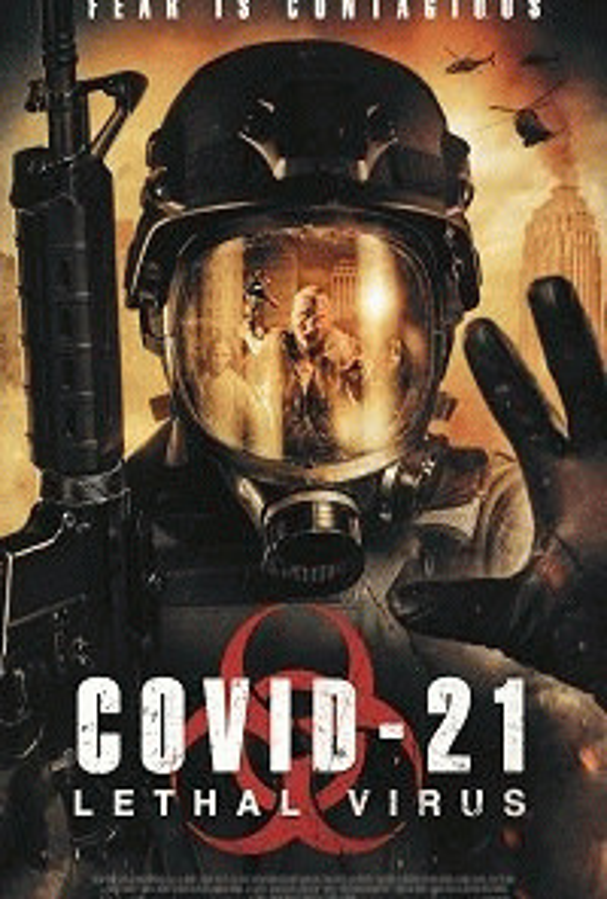 COVID-21: Смертоносный вирус / COVID-21: Lethal Virus